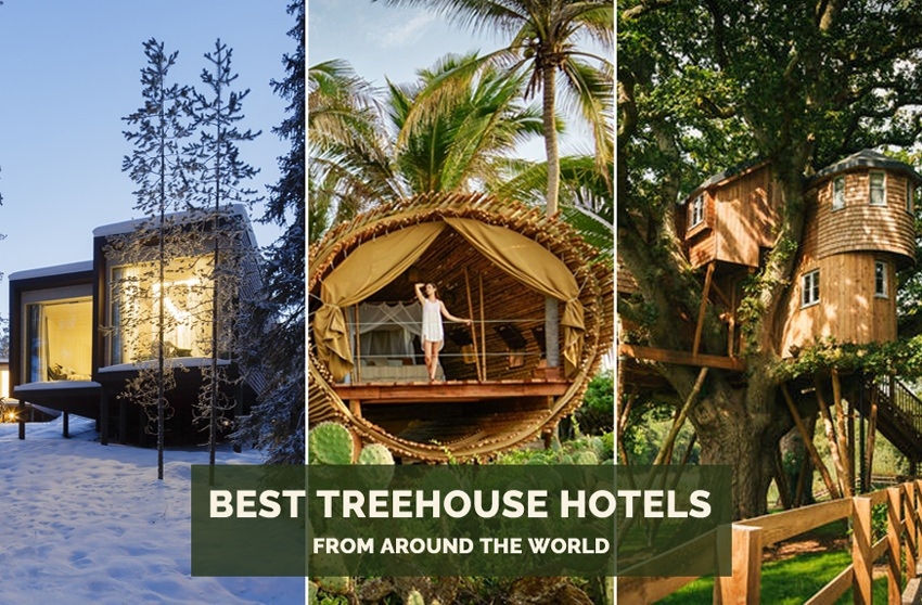 25 Best Treehouse Hotels From Around The World In 2020