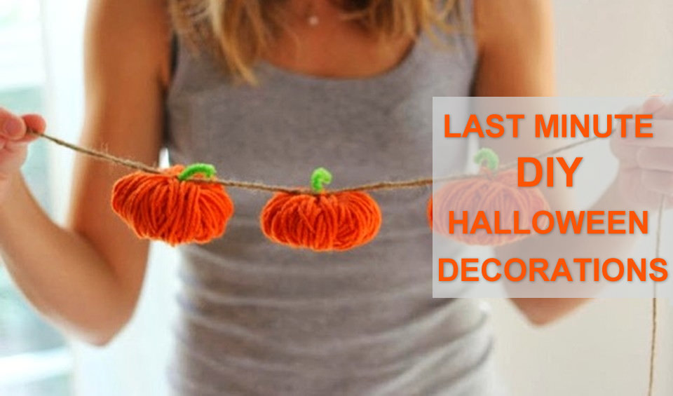 Last Minute DIY Halloween Decoration Ideas