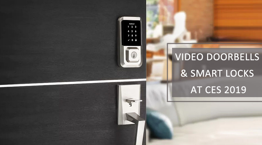 Video Doorbells and Smart Locks Home Security at CES 2019