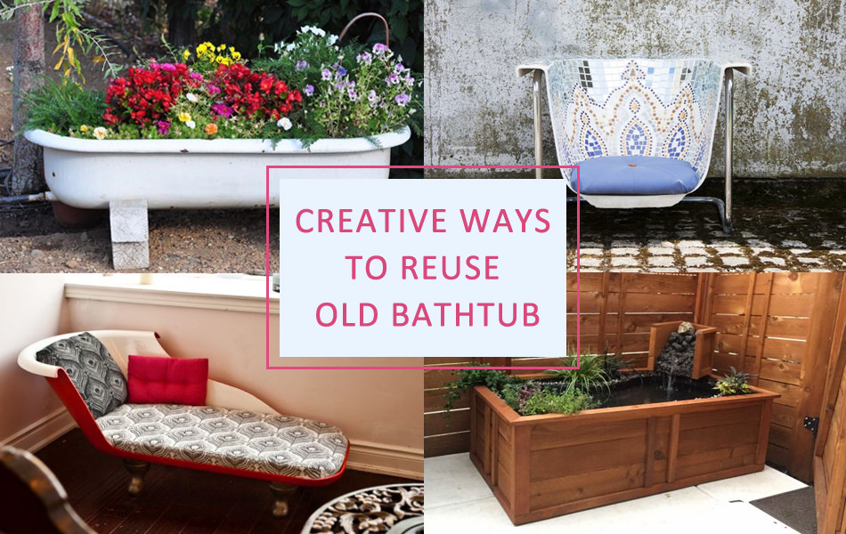 Creative Ways- to Reuse-Recycle Old Bathtub
