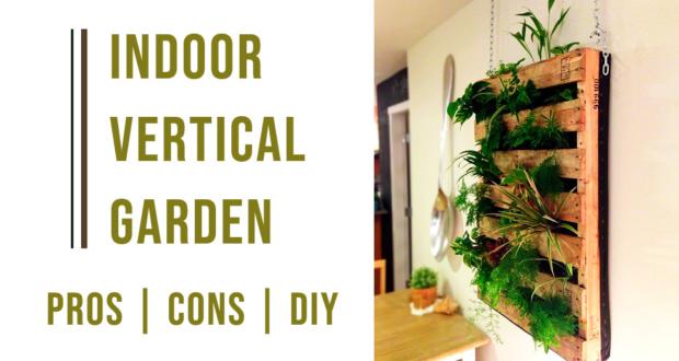 indoor vertical garden - Pros-Cons-DIY
