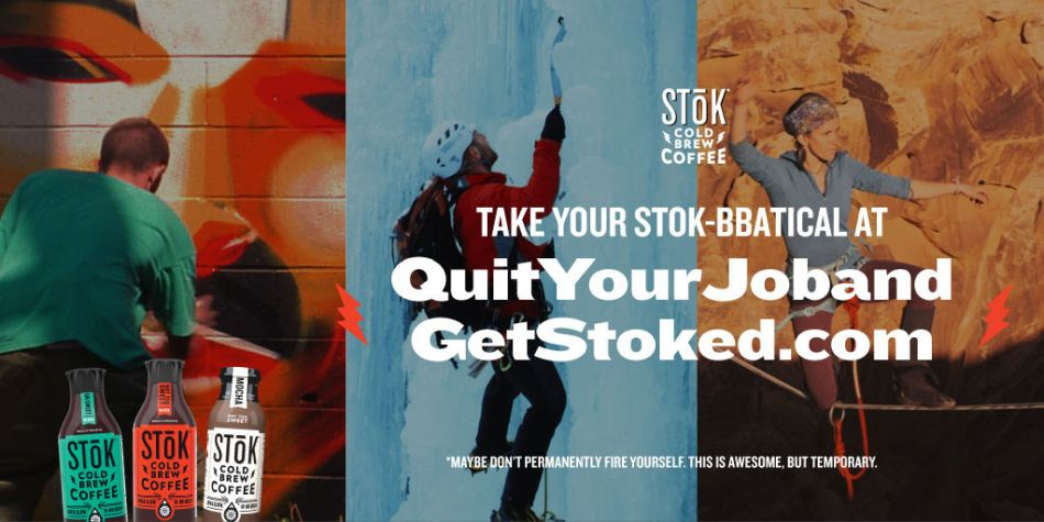 STōK Cold Brew Coffee Offering $30,000 to Take a STōK-bbatical